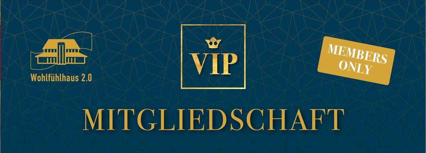 VIP Mitgliedschaft cut